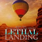Lethal Landing